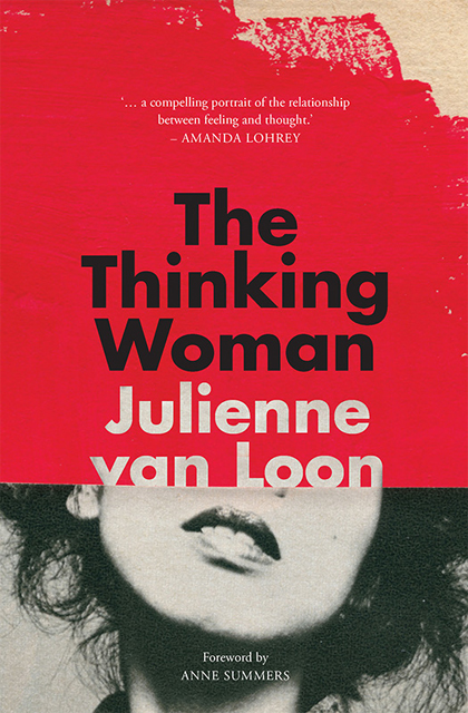 New South Publishing - The Thinking Woman - Julienne van Loon